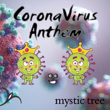 Coronavirus Anthem